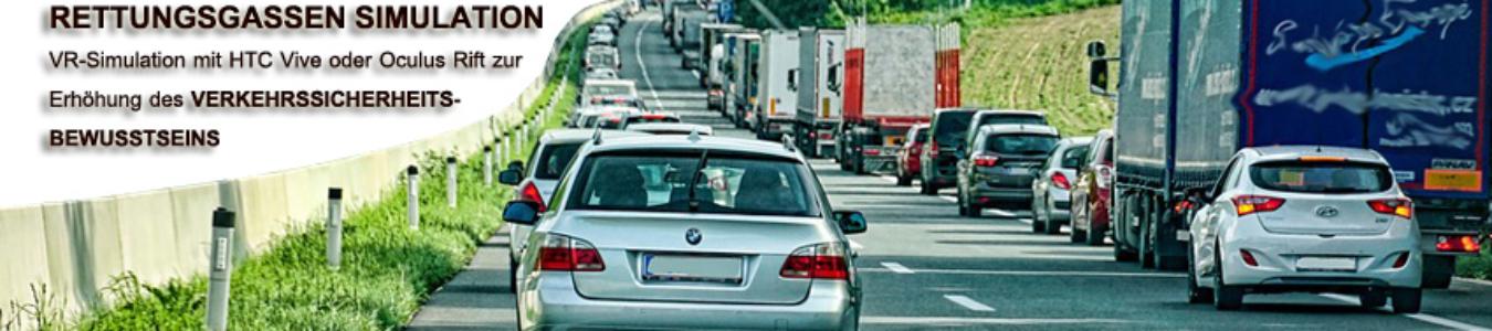 VR RETTUNGSGASSEN SIMULATION mit HTC Vive oder Oculus Rift zur Erhöhung des Verkehrssicherheitsbewusstseins